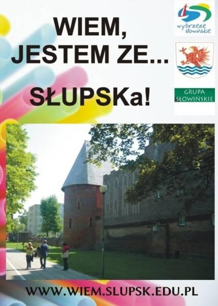 Wiem jestem ze Słupska!